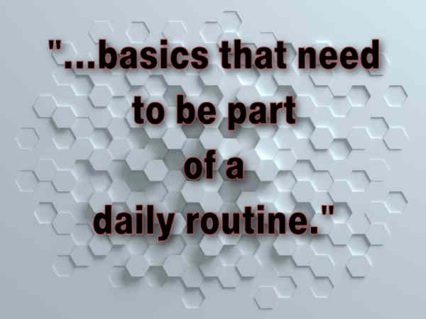 caregiver basics that need to be part of a daily routine